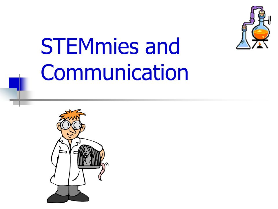STEMmies and Communication