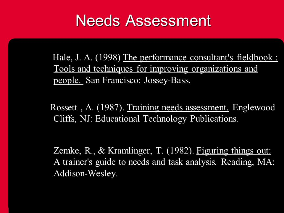 Needs Assessment Hale, J. A.