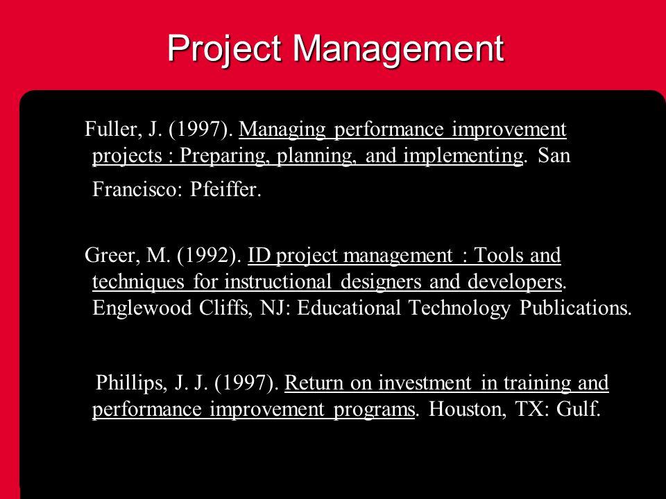 Project Management Fuller, J. (1997).