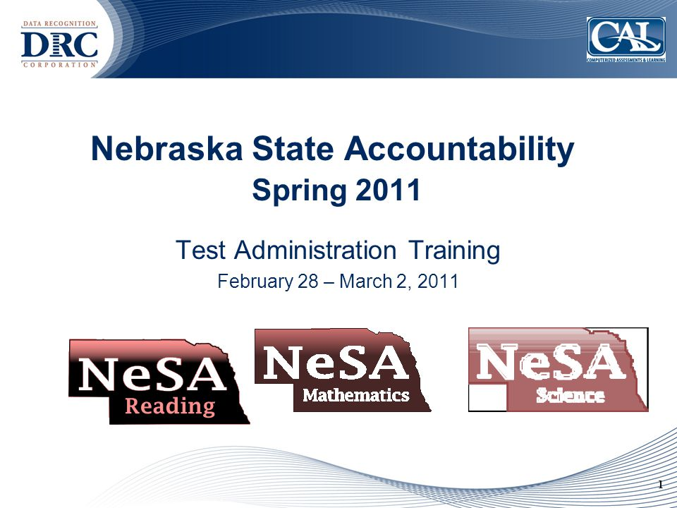 12 Reporting Students Not Tested  The reason a student was not tested in NeSA-Reading and Mathematics must be reported.