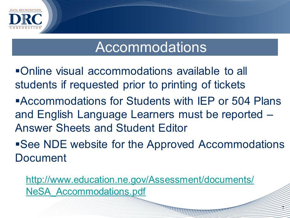 8 Accommodations - Paper/Pencil NeSA-Reading and Mathematics Grades 3 - 8 & 11