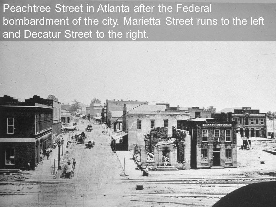 Peachtree Street in Atlanta after the Federal bombardment of the city.