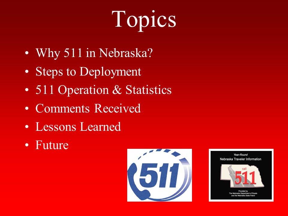 Topics Why 511 in Nebraska.