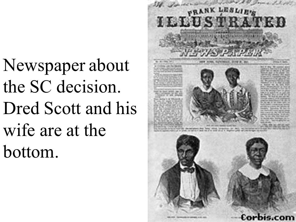 Newspaper about the SC decision. Dred Scott and his wife are at the bottom.