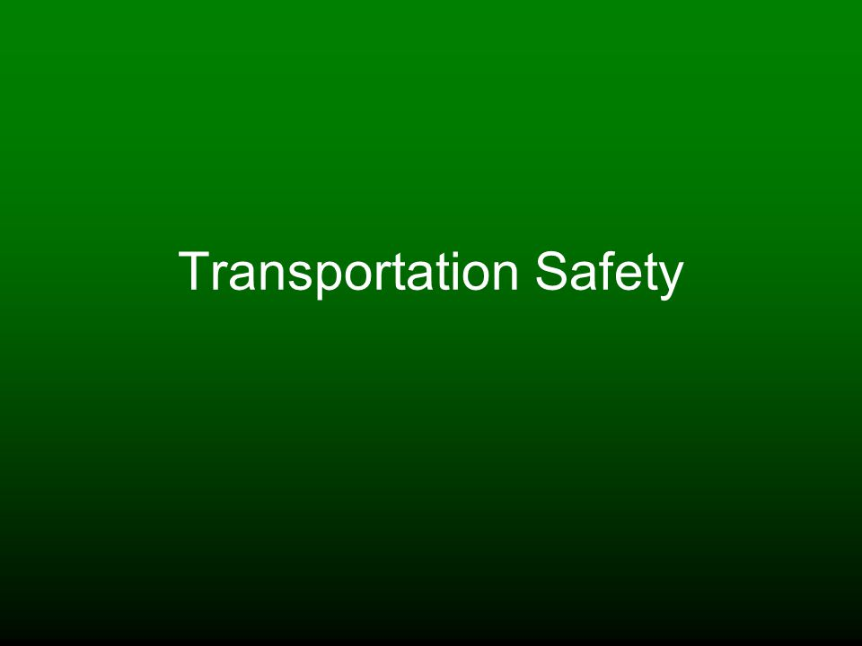 Transportation Safety