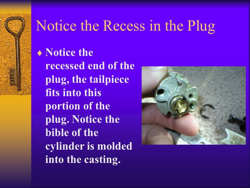 Notice the Recess in the Plug  Notice the recessed end of the plug, the tailpiece fits into this portion of the plug.