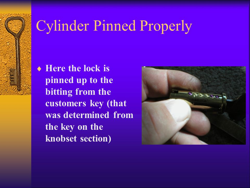 Cylinder Pinned Properly  Here the lock is pinned up to the bitting from the customers key (that was determined from the key on the knobset section)