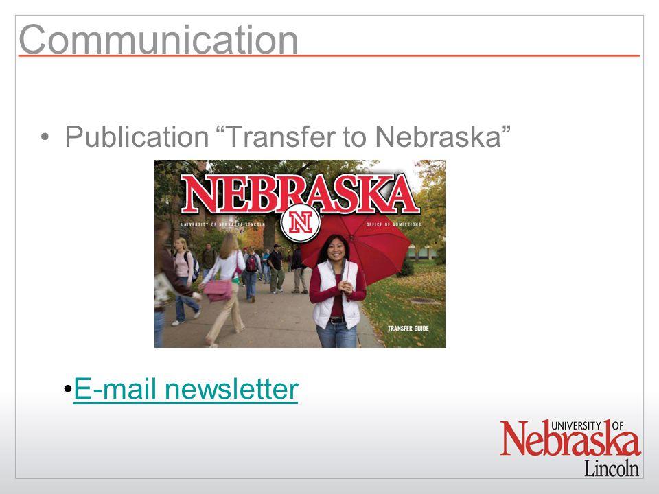 """Communication Publication """"Transfer to Nebraska"""" E-mail newsletter"""