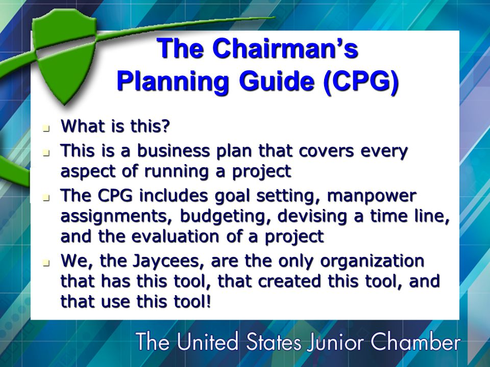 The Chairman's Planning Guide (CPG) What is this. What is this.