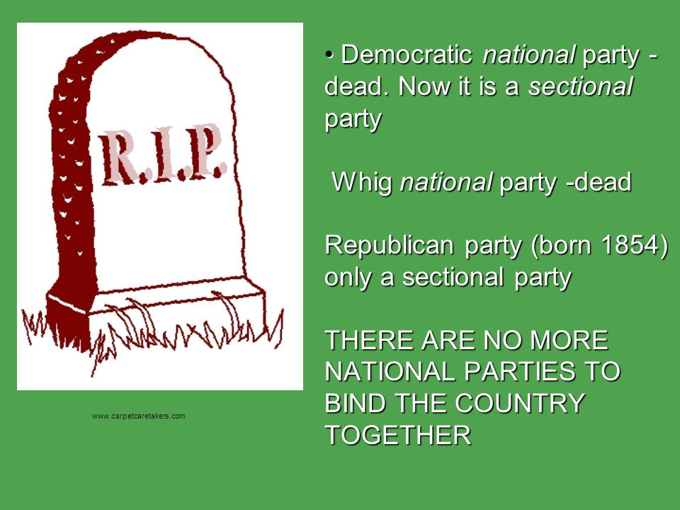 Democratic national party - dead.