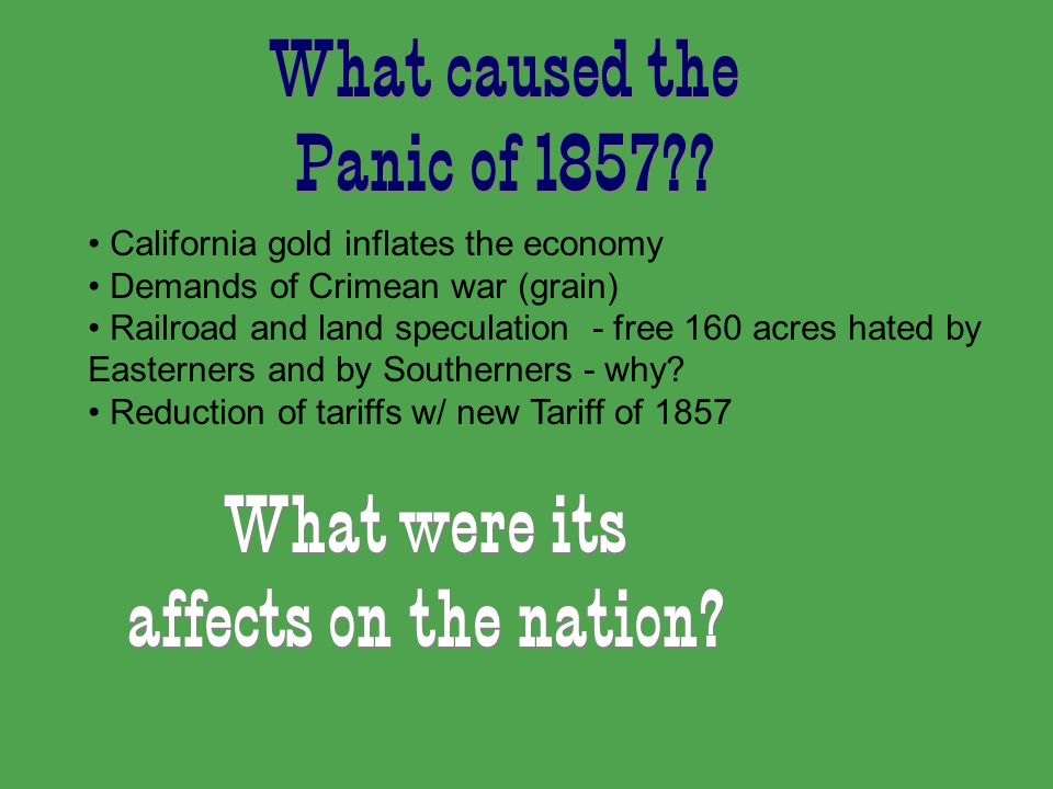 What caused the Panic of 1857 . What were its affects on the nation.