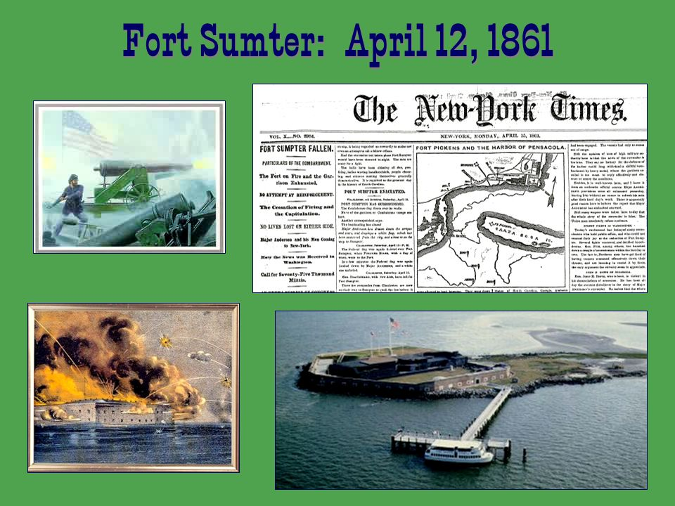 Fort Sumter: April 12, 1861