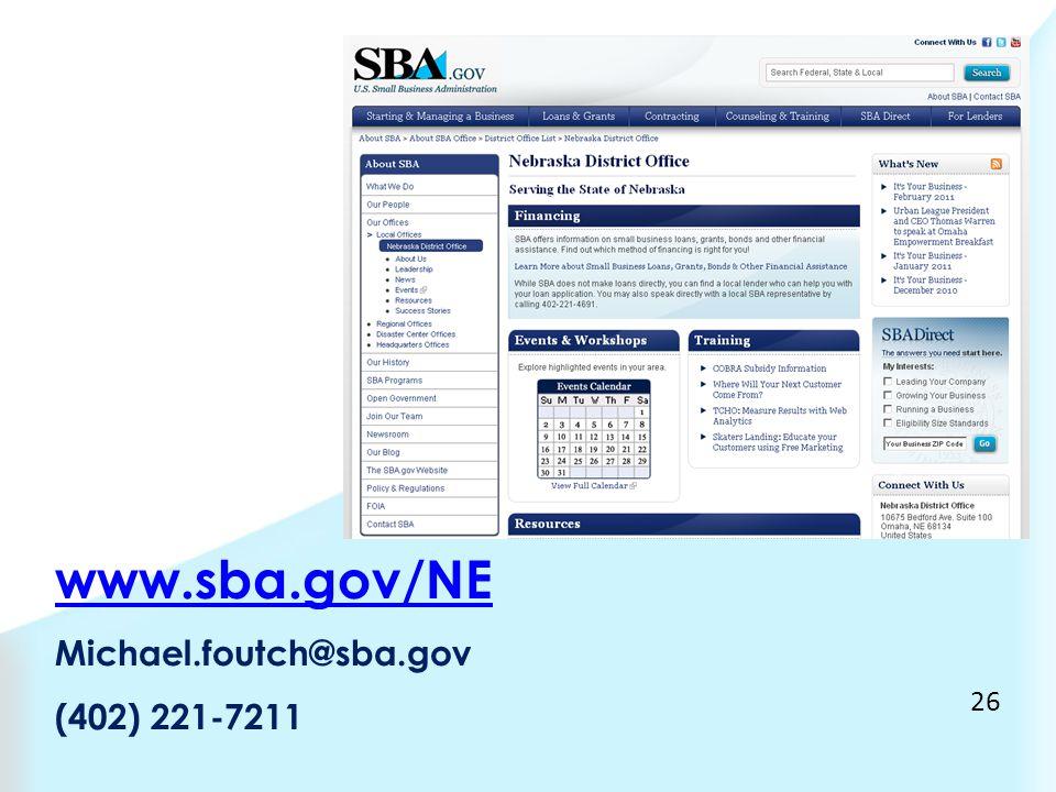 www.sba.gov/NE Michael.foutch@sba.gov (402) 221-7211 26