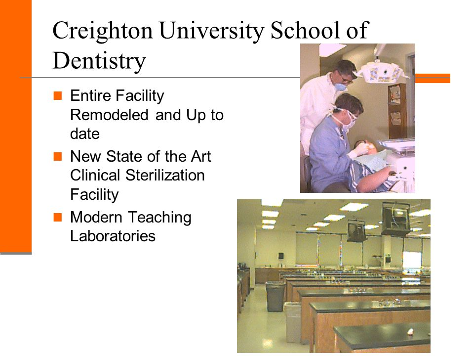 Creighton University School of Dentistry Entire Facility Remodeled and Up to date New State of the Art Clinical Sterilization Facility Modern Teaching Laboratories