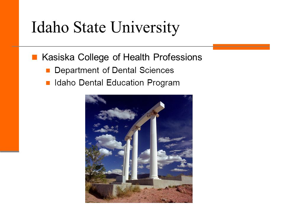 Idaho Dental Education Program New Facilities ISU Moved into updated facility in 1999 In same building as the Idaho Advanced General Dentistry Residency Program Creighton Current facility is modern and up-to-date Plans to renovate existing facility or build new dental school in the upcoming years