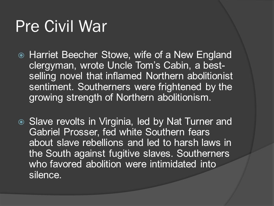 Pre Civil War  The admission of new states continually led to conflicts over whether the new states would allow slavery ( slave states ) or prohibit slavery ( free states ).