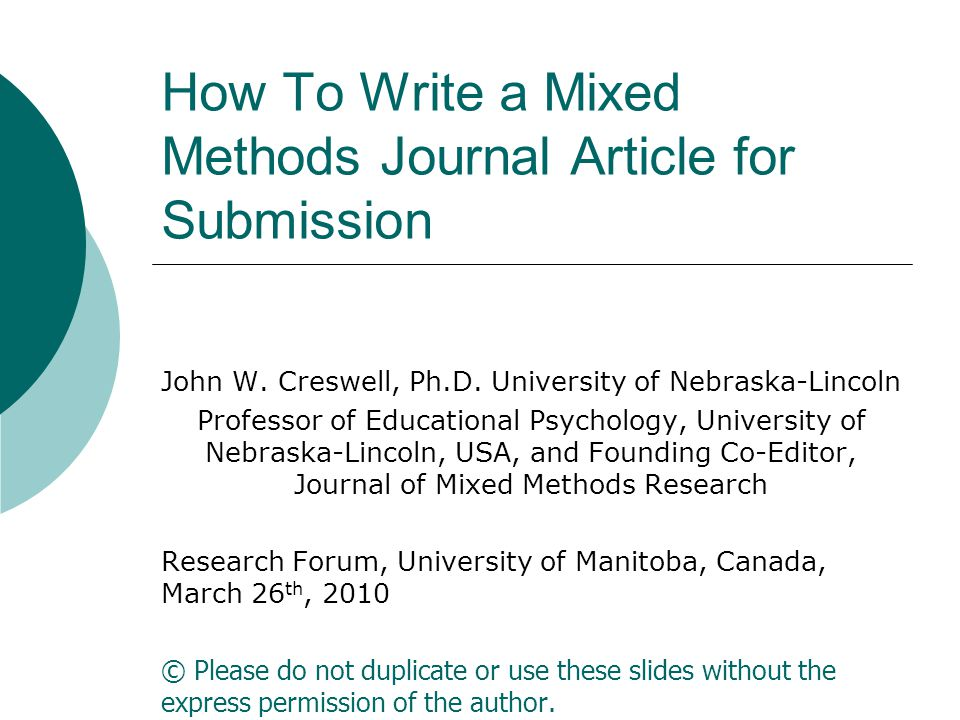 How To Write a Mixed Methods Journal Article for Submission John W.