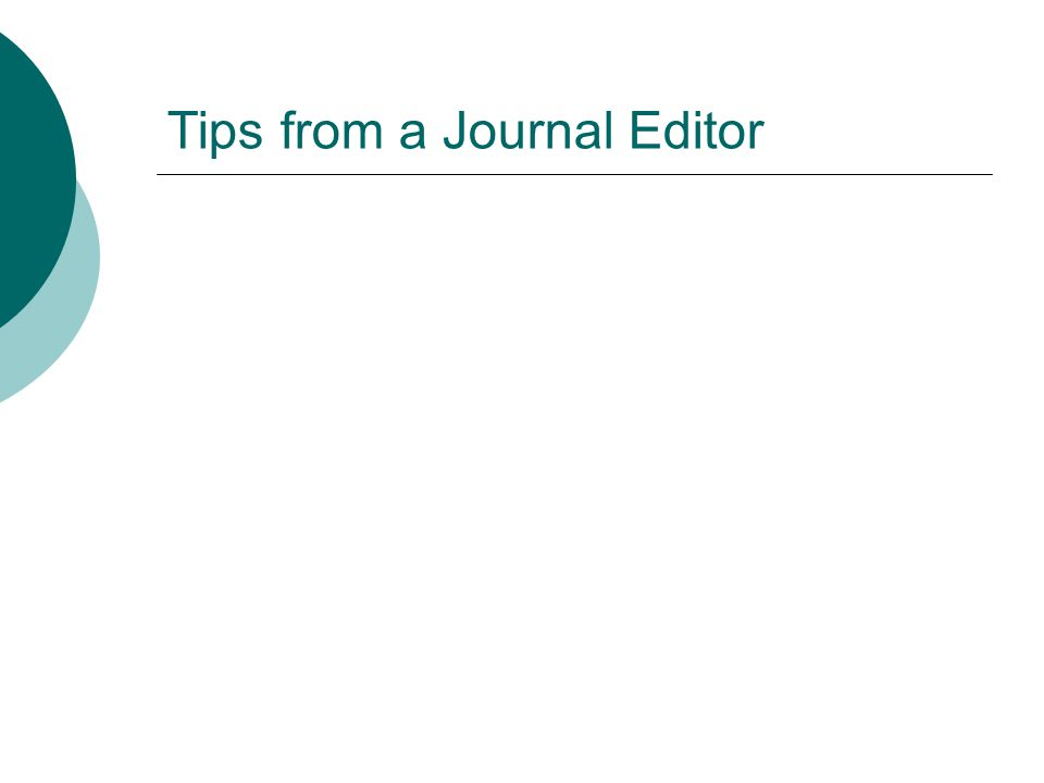 Tips from a Journal Editor