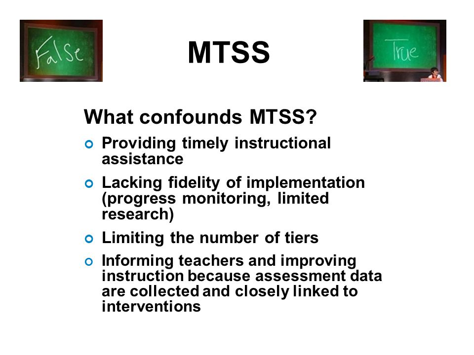 MTSS What confounds MTSS.