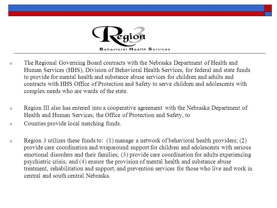 Improving Mental Health Services for Children and Families in Rural Communities o Comprehensive Community Mental Health Services for Children and Their Families Grant  Substance Abuse and Mental Health Administration, Center for Mental Health Services  Awarded October 1, 1997 ended August 31, 2003  Built upon a promising practice  Served a total of 1,309 children and adolescents with serious emotional disorders and their families  Sustained system of care improvements Prior to the grant we had the capacity to serve 15 youth and their families at any given time through therapeutic case management, today we have capacity to serve 348 youth and their families