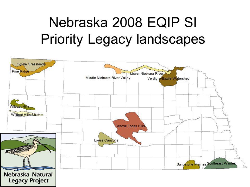 Nebraska 2008 EQIP SI Priority Legacy landscapes