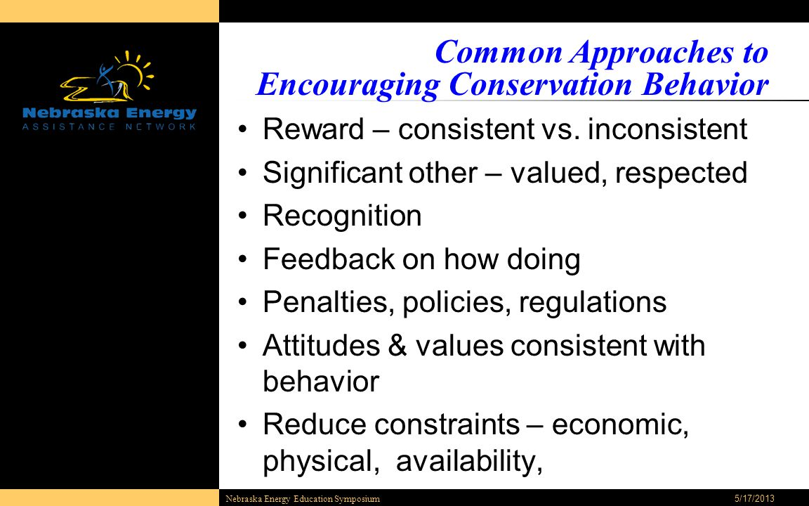 Common Approaches to Encouraging Conservation Behavior Reward – consistent vs.