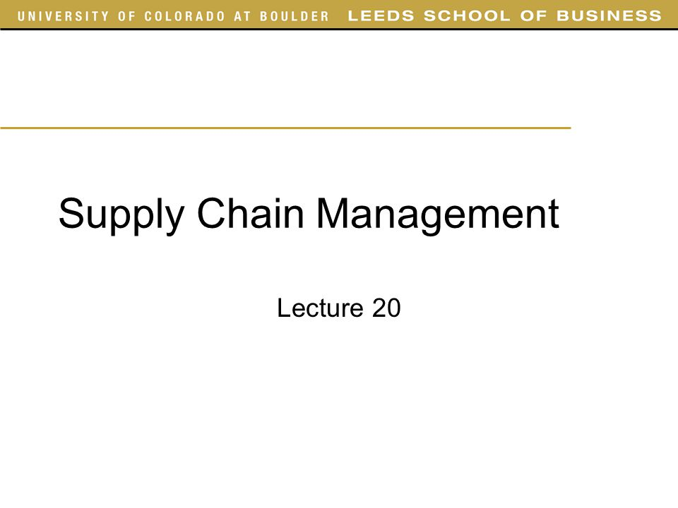Supply Chain Management Lecture 20