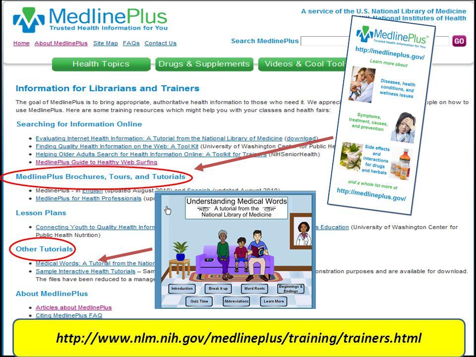 http://www.nlm.nih.gov/medlineplus/training/trainers.html