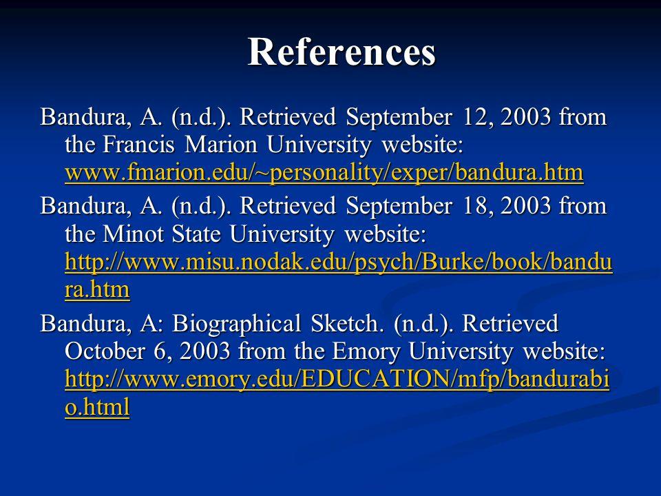 References Bandura, A. (n.d.).
