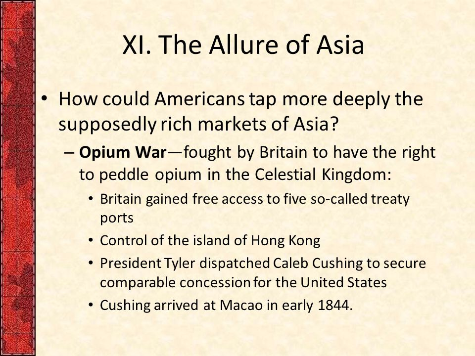 XI.The Allure of Asia How could Americans tap more deeply the supposedly rich markets of Asia.