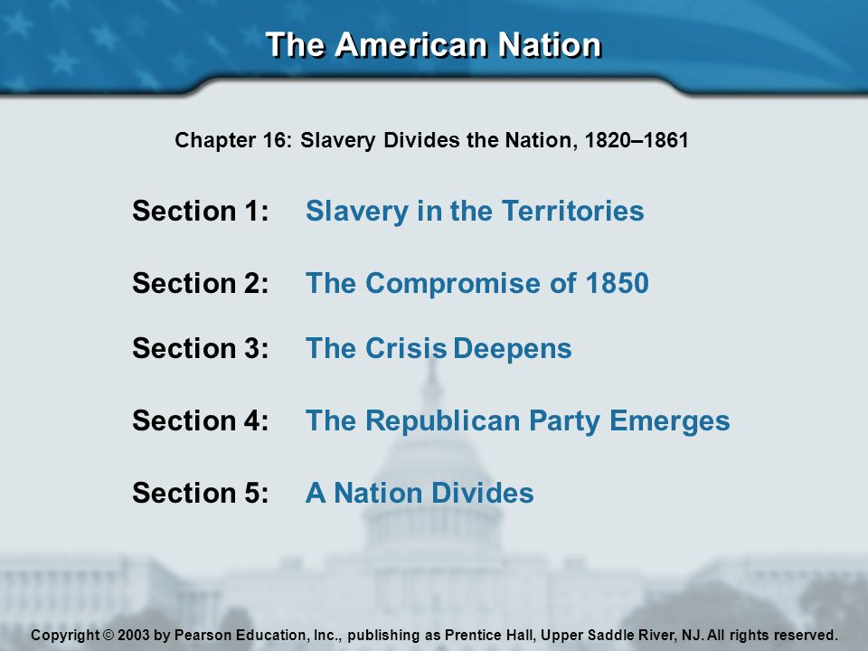Chapter 16, Section 2 The Slavery Debate Erupts Again In 1849, there were 15 slave states and 15 free states.