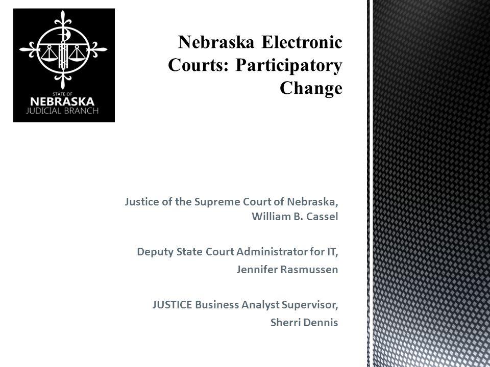 Justice of the Supreme Court of Nebraska, William B.