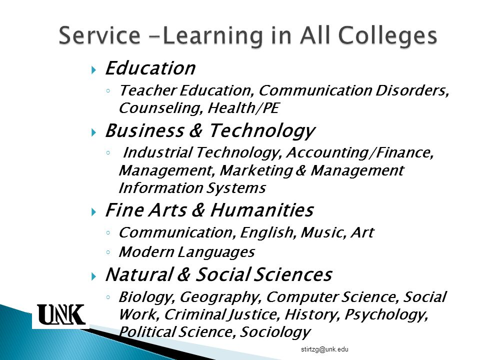  Education ◦ Teacher Education, Communication Disorders, Counseling, Health/PE  Business & Technology ◦ Industrial Technology, Accounting/Finance, M