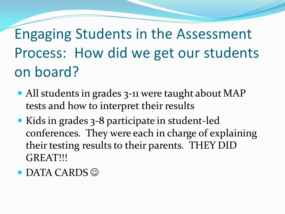 Engaging Students in the Assessment Process: How did we get our students on board.