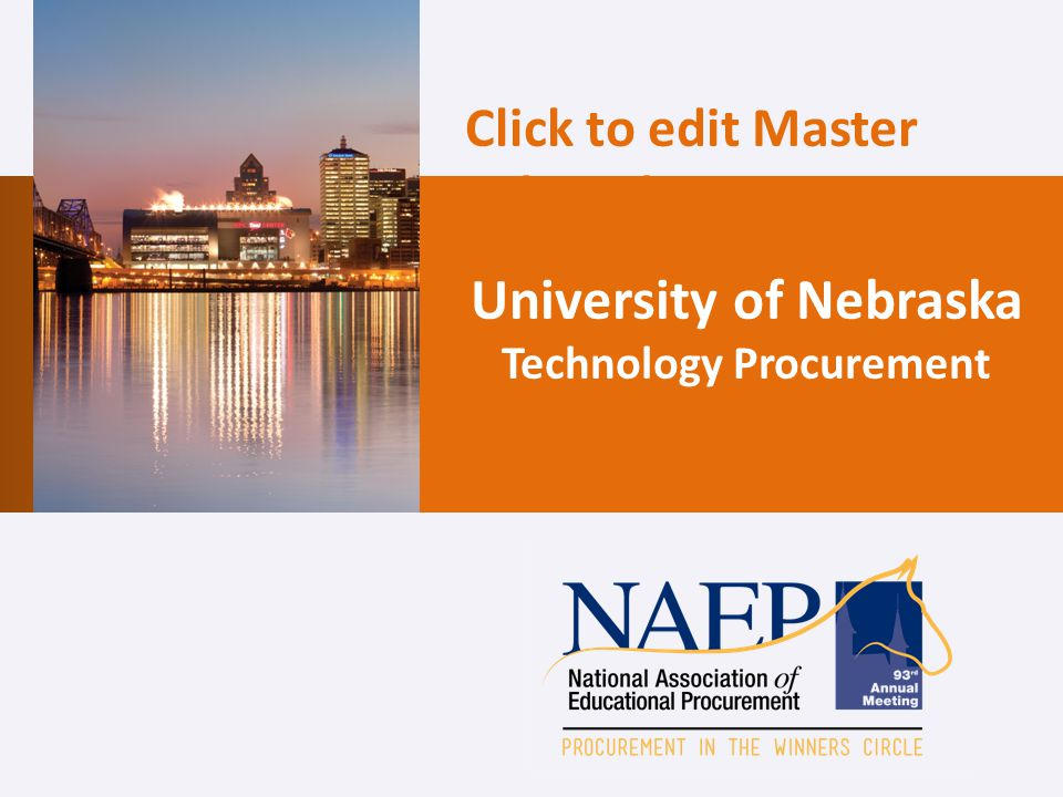 Click to edit Master title style University of Nebraska Technology Procurement