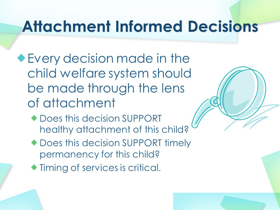 Psychosocial interview Adult attachment interview and relevance of parent's early experience to present relationship with child Goal: Insight into parent's mental representation of child and internal experience of being a parent.