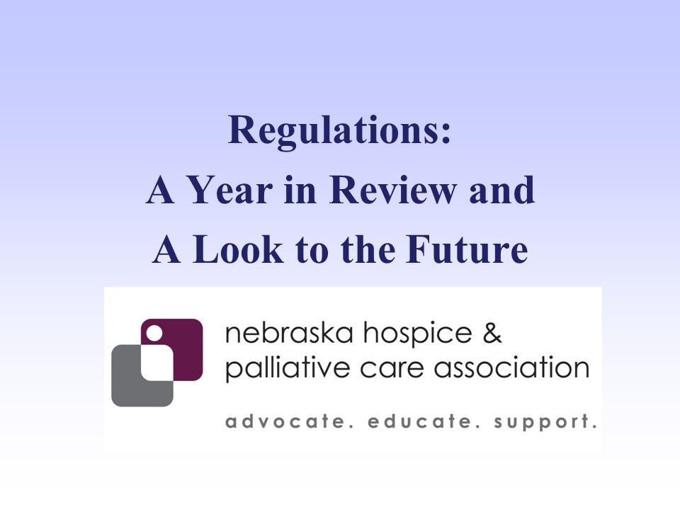 Regulations: A Year in Review and A Look to the Future