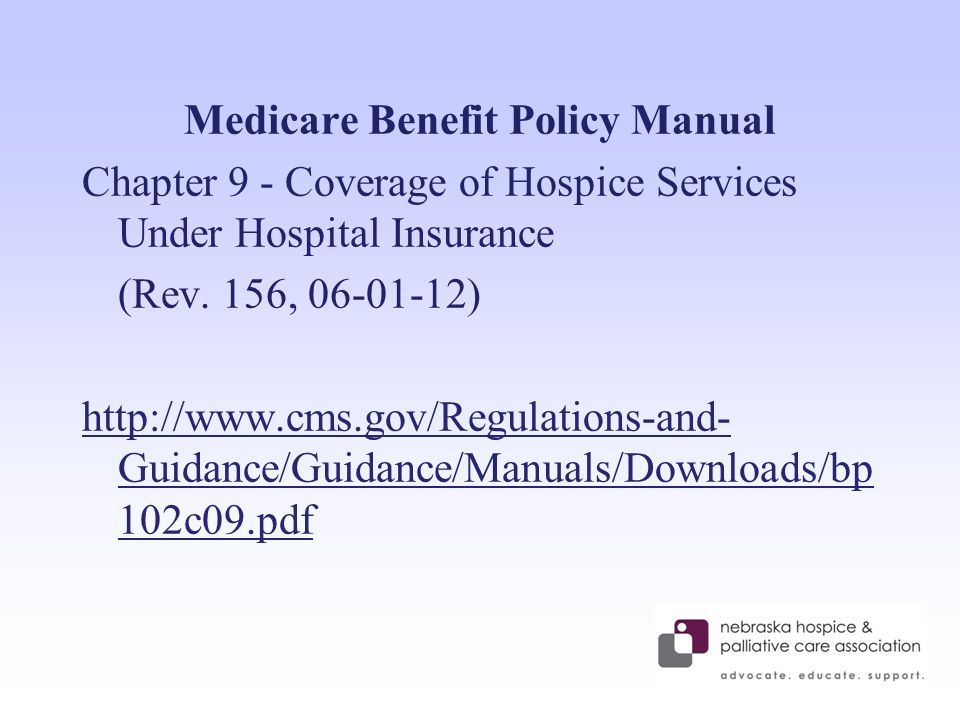 Medicare Benefit Policy Manual Chapter 9 - Coverage of Hospice Services Under Hospital Insurance (Rev.