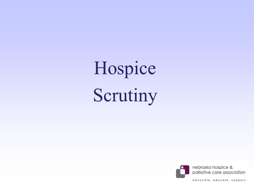Hospice Scrutiny