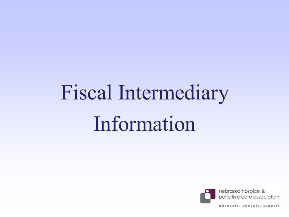 Fiscal Intermediary Information