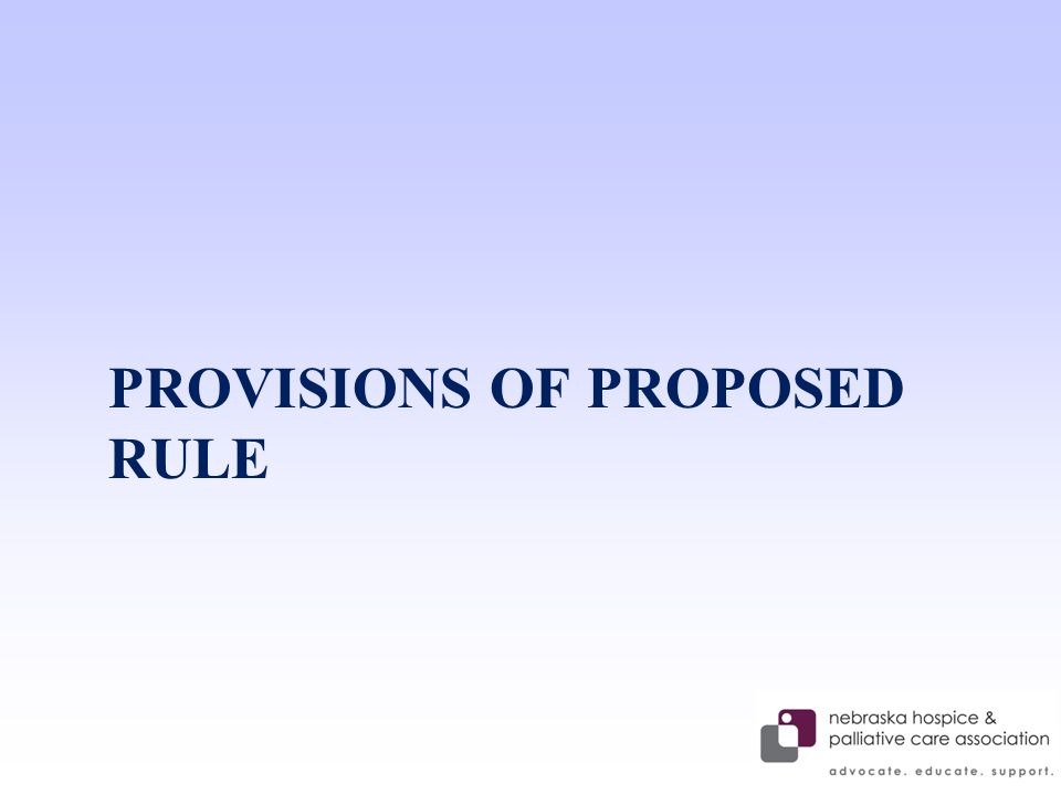 PROVISIONS OF PROPOSED RULE