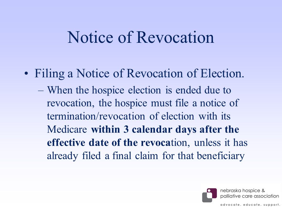 Notice of Revocation Filing a Notice of Revocation of Election.