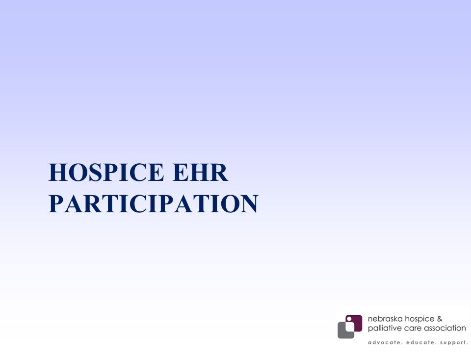 HOSPICE EHR PARTICIPATION