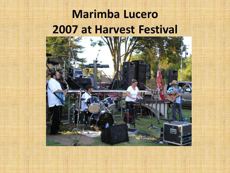 Marimba Lucero 2007 at Harvest Festival