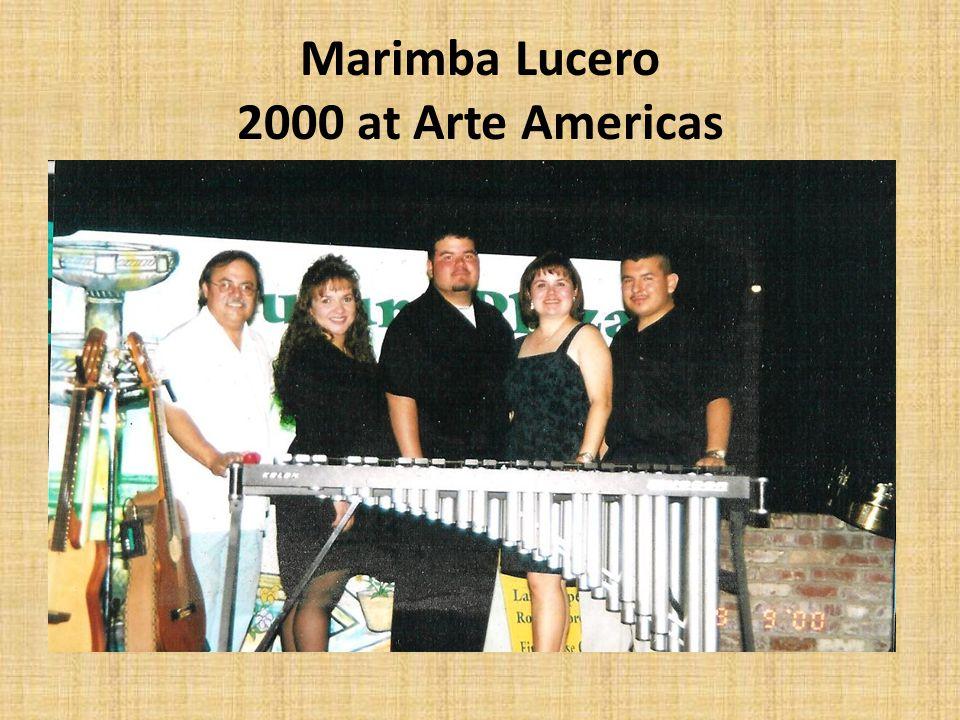 Marimba Lucero 2000 at Arte Americas