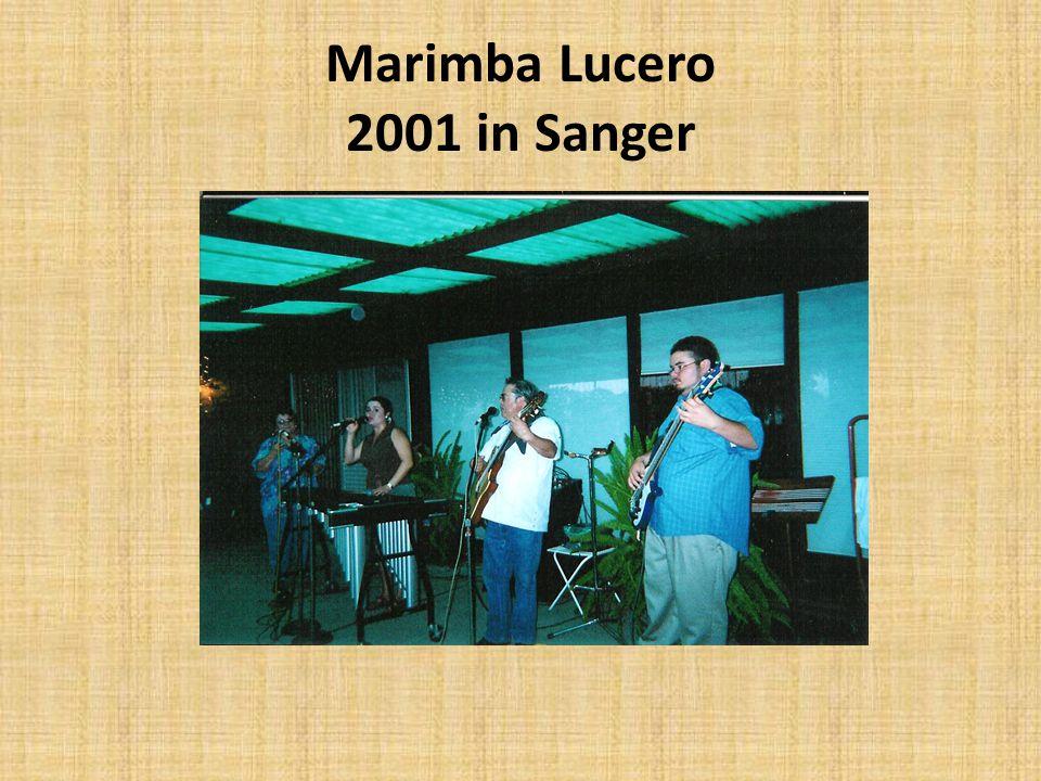 Marimba Lucero 2001 in Sanger