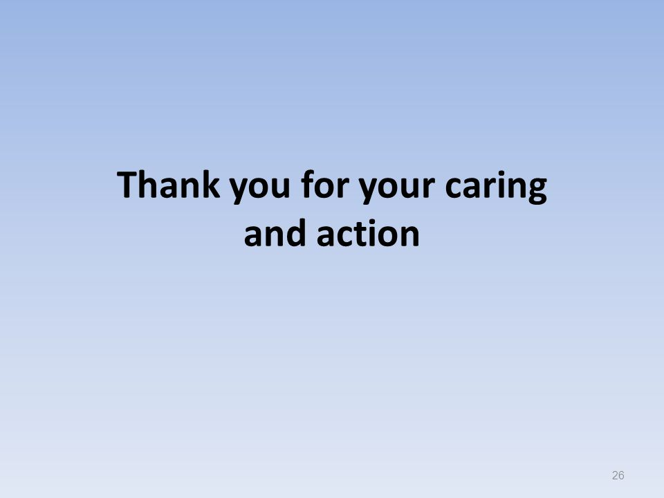 Thank you for your caring and action 26