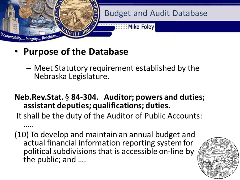 Purpose of the Database – Database is used to track and record political subdivisions budget and audit information by fiscal year.