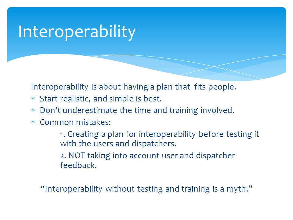 Interoperability is about having a plan that fits people.
