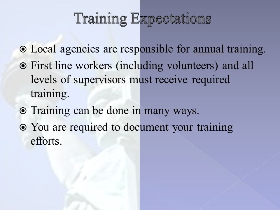  Local agencies are responsible for annual training.